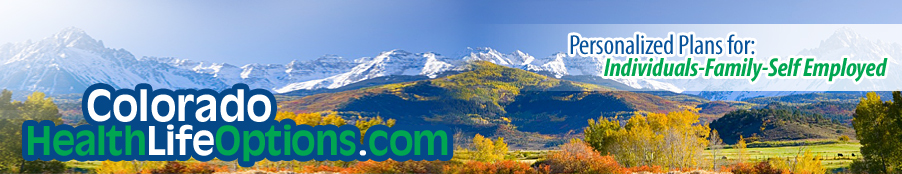 Call Today for a Colorado Health Insurance or Colorado Life Insurance Quote  888 685-4298